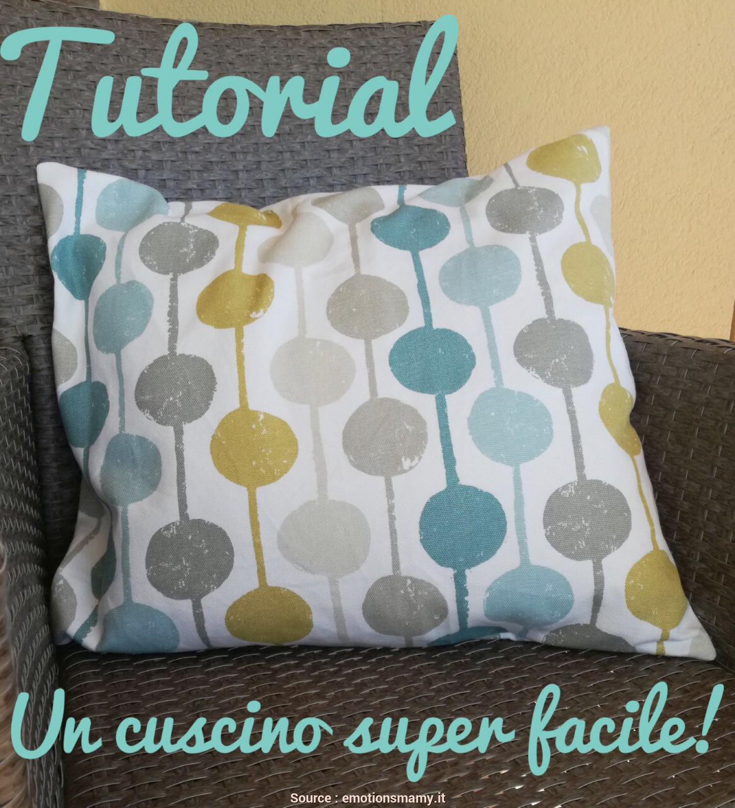 Come Fare, Cuscini Grandi, Eccellente COME REALIZZARE UN CUSCINO, TUTORIAL, Emotions Magazine
